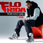 Flo Rida | Who Dat Girl (feat. Akon) - Deluxe Single